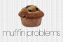 Muffin Problems Artwork