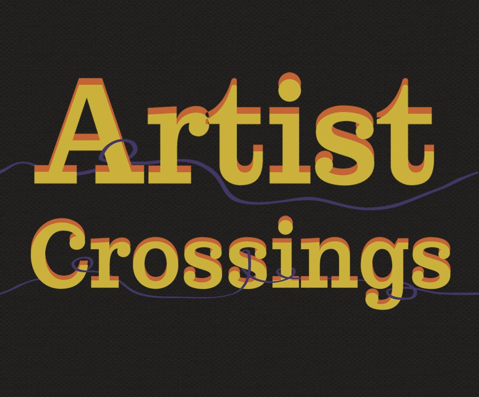 Artist Crossings