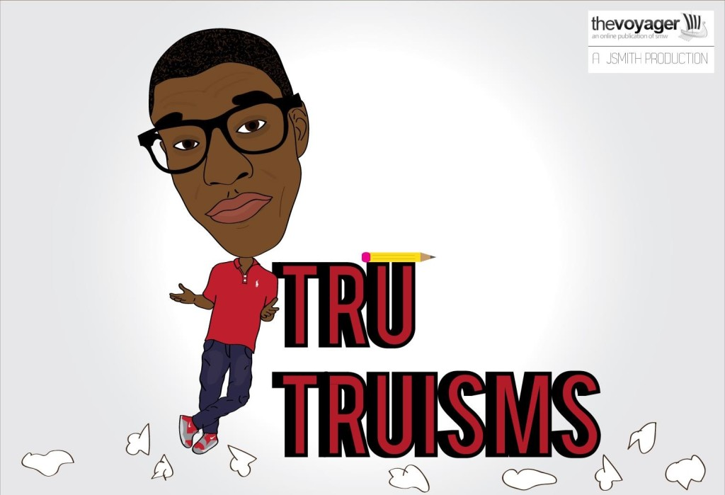 Tru Truisms - Episode 3 - Gripping The Gridiron