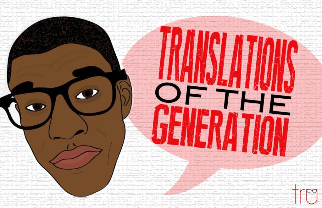 Translations of the Generation (Extended) - Tru Truisms Televison